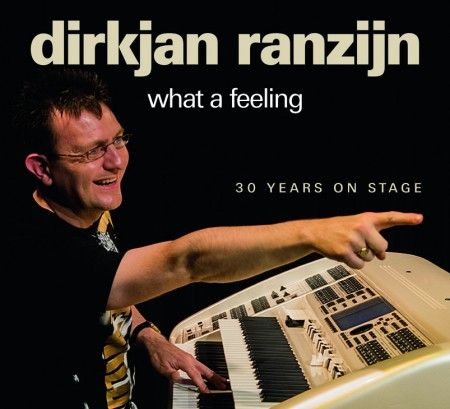 DirkJan Ranzijn: What a feeling